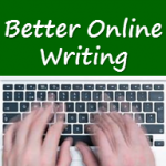 10 Key Elements For Better Online Writing